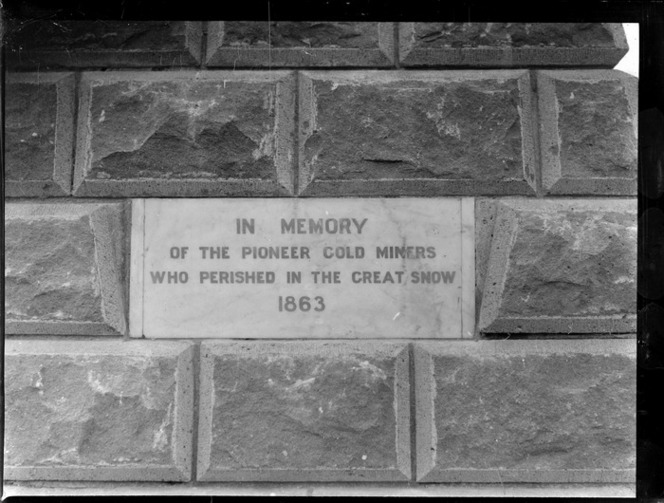 Goldmining, close-up view of a Gold Mining Memorial plaque - 'In Memory Of The Pioneer Gold Miners Who Perished In The Great Snow 1863', Central Otago Region. Whites Aviation Ltd :Photographs. Ref: WA-08144-G. Alexander Turnbull Library, Wellington, New Zealand. http://natlib.govt.nz/records/30665093